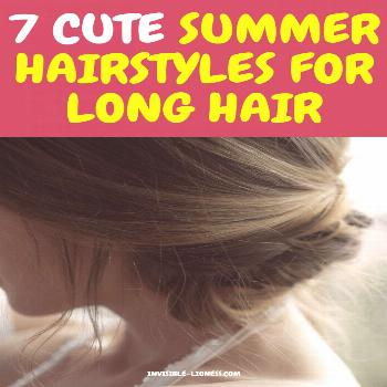 7 cute summer hairstyles for long hair with step by step instructions