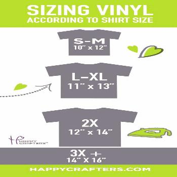 Shirt Size Vinyl Sizing Guide Are you applying heat transfer vinyl to a variety of t-shirt sizes? O