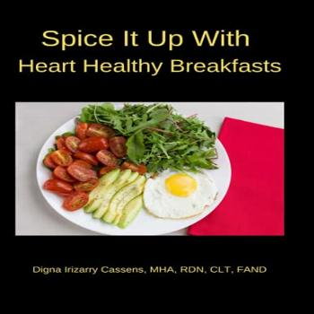 Spice It Up With Heart Healthy Breakfasts